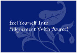 Feell yourself into alignement with source